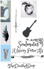 Soulmates (Harry Potter AU) by TheDeathOfBoop