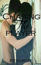 Chasing The Player by vicadify