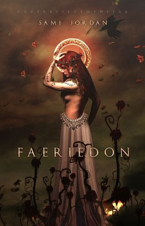 Faeriedon (COMPLETED) by Sarian