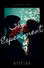 The Love Experiment [Tag-lish] by NyxRina
