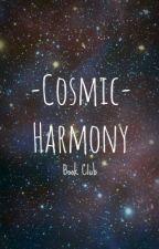 Cosmic Harmony Book Club   CLOSED by MissConstrueeed