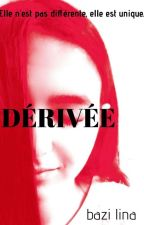DÉRIVÉE  by 277fairy