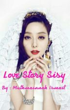 1• Love Story Sisy. by Mutmainnah