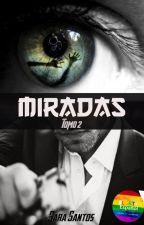 MIRADAS 2    (yaoi/Gay)  by yumiyuyu