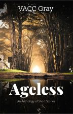 Ageless - Anthology of Short Stories by Sephuran