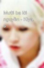 Mười ba lời nguyền - Kiya. s by FGTrongTrngTro