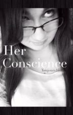 Her Conscience by Toujours16