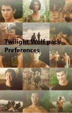 Twilight Wolf Pack Preferences by deep3r