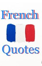 French Quotes by Angelina_larose