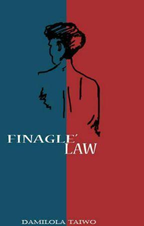 Finagle's Law(Short Story) by Dammie_boy