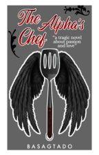 The Alpha's Chef by basagtado