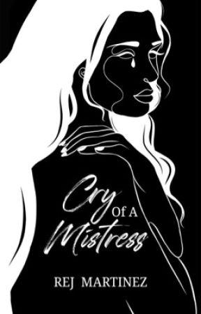 Cry Of A Mistress by rejmartinez