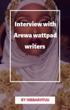 Interview with Arewa wattpad writers  by hibbarhtuu