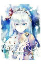 Memoria: Reincarnated Villainess by Rosestrn-