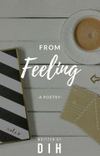 From Feeling (a poetry) by ini_dih