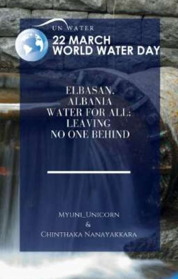 Elbasan, Albania Water for All; Leaving No One Behind