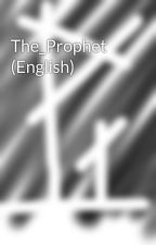 The_Prophet (English) by The_RealProphet