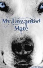 My unwanted mate - slow updates by GHBookfreak