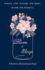 Bloom & Blaze [Couplets-Poetry] by Inferno_Lady