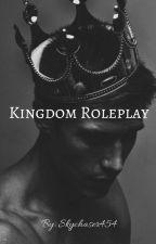 Kingdom Roleplay by Skychaser454
