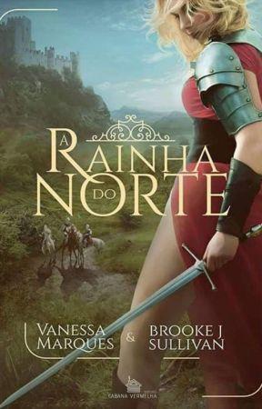 A RAINHA DO NORTE   by Brookejsullivan