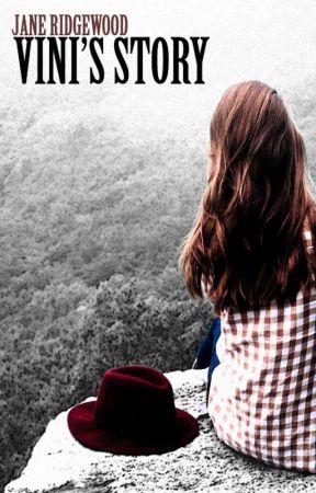 Vini's Story by janeridgewood