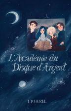 L'Académie du Disque d'Argent by LucieHurel