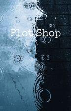 Plot Shop by NaomiFoxx