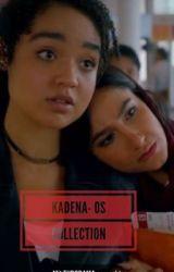 Kadena- One Shots by EmisonChoni4Life