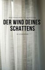 Der Wind deines Schattens by storyofdie