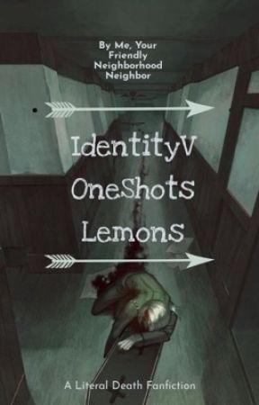Identityv Lemons Shots Discontinued Naib X Reader