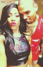 AM I UNLOVABLE(CHRIS BROWN  & SEVYN STREETER LOVE STORY)[ON HOLD] by Mz_Briany