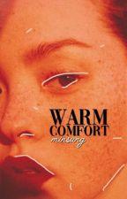 WARM COMFORT ― minsung [✓] by bubbslee