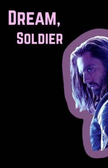 Dream, Soldier - Bucky Barnes FanFic - ᗷIᒪᒪY ᕼᗩᖇᘜᖇOᐯᗴ