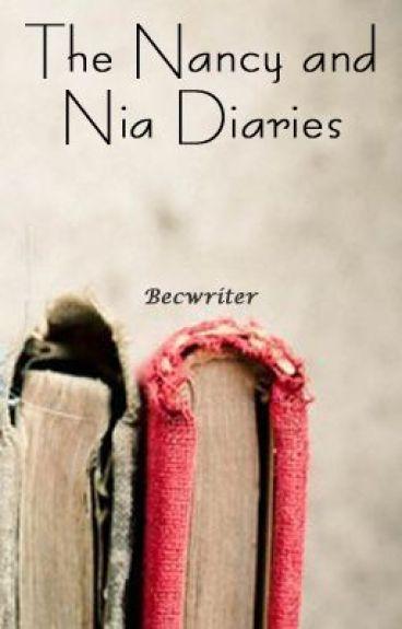 The Nancy and Nia Diaries