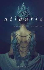 atlantis| a semi literate roleplay by Xx_Phoebus-Apollo_xX