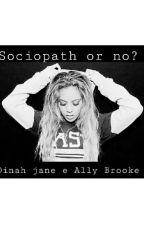 Sociopath or no? by Larasmith19