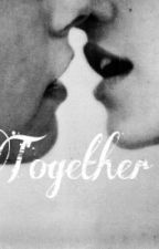 Together(Larry)✔ by H_S6969