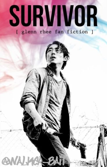 Survivor (A Glenn Rhee fanfiction)