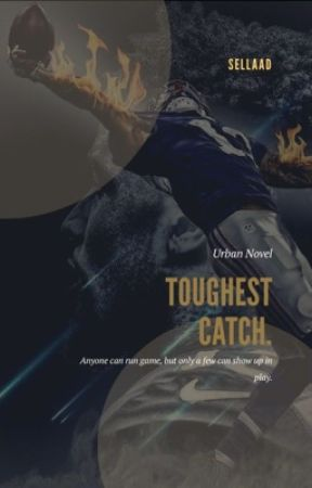 Toughest Catch. by SellaaD