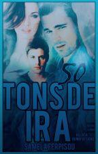 50 Tons de Ira by SamelaFerpisou01
