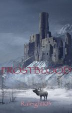 Frost Blood (Jenlisa adaptation) by Raleigh1103