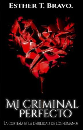 Mi Criminal Perfecto by AmatistaTruBra