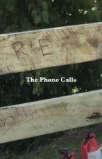The Phone Calls [ Reddie ] by Ryleigh_Ann