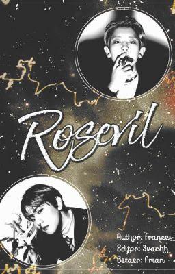 [Edit]|Hoàn| Rosevil