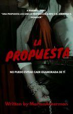 La Propuesta [ RivaMika ] by Marlen_Ackerman