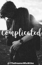 Complicated Love by 1TheDreamerWhoWrites