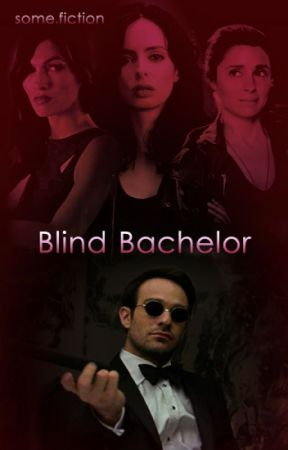 Blind Bachelor by some_fiction