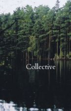 Collective by idiosyncrasiess