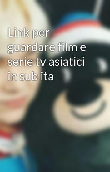 Link per guardare film e serie tv asiatici in sub ita